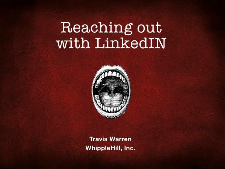 Reaching out with LinkedIN         Travis Warren    WhippleHill, Inc.