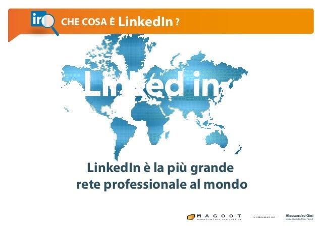 Linkedin per il business che cosa è linkedin Slide 2