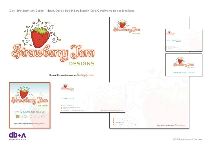Client: Strawberry Jam Designs - Identity Design, Bag Stickers, Business Card, Compliments Slip and Letterhead.     db+a d...