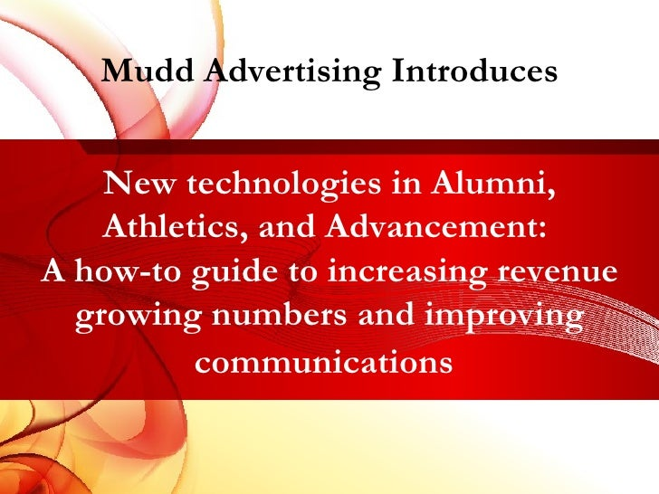 New technologies in Alumni, Athletics, and Advancement:  A how-to guide to increasing revenue growing numbers and improvin...