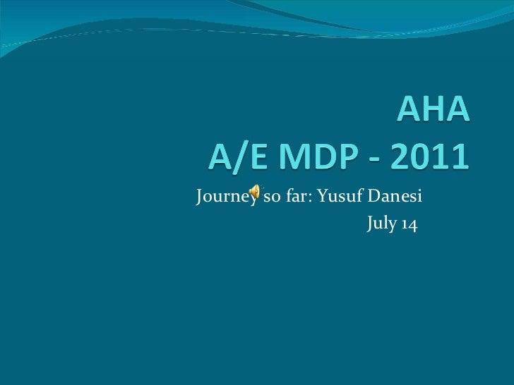 Journey so far: Yusuf Danesi July 14