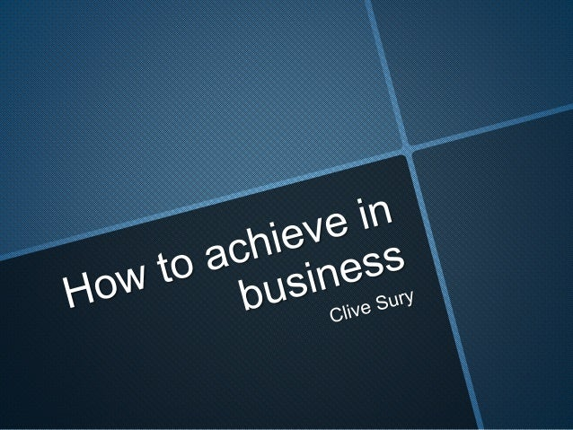 Clive Sury  What do you want?  What do you really want?  More things to have or give? – a bigger  house, a better car, a p...