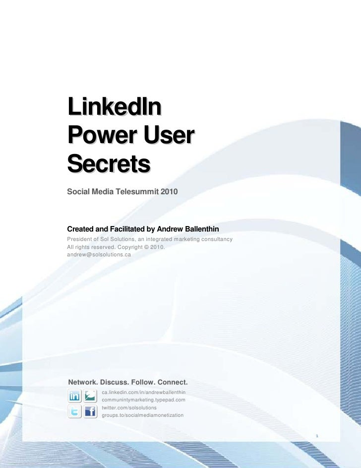LinkedIn Power User Secrets Social Media Telesummit 2010    Created and Facilitated by Andrew Ballenthin President of Sol ...