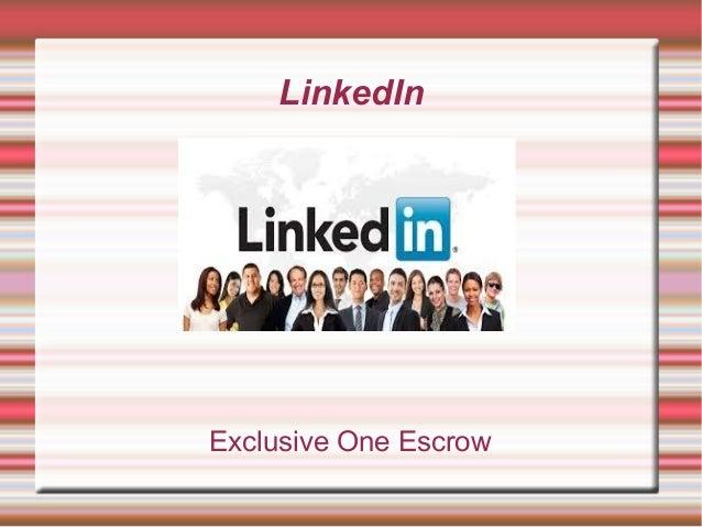 LinkedIn Exclusive One Escrow