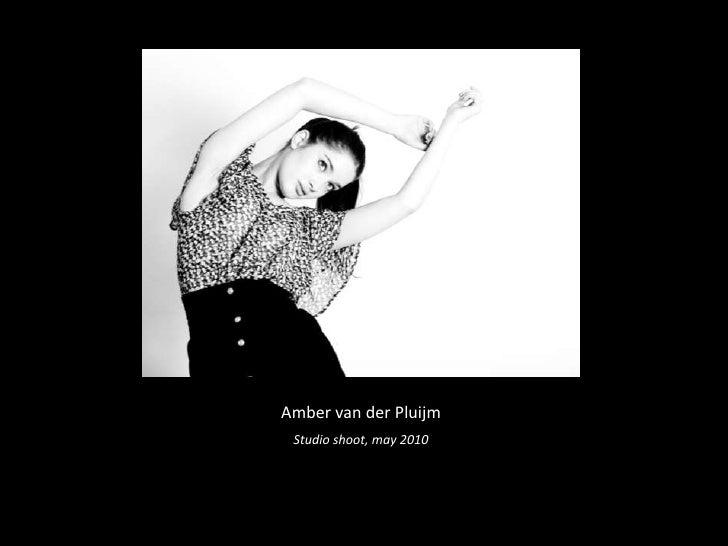 Amber van der Pluijm<br />Studio shoot, may 2010<br />