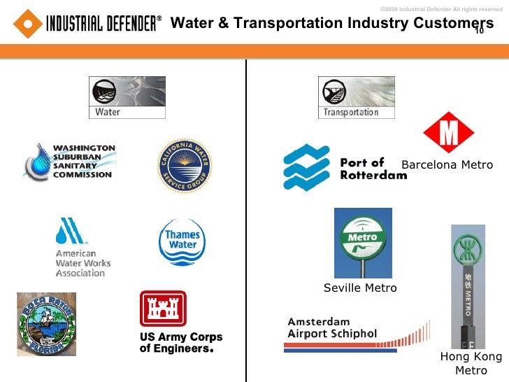 Water & Transportation Industry Customers Barcelona Metro Seville Metro Hong Kong Metro