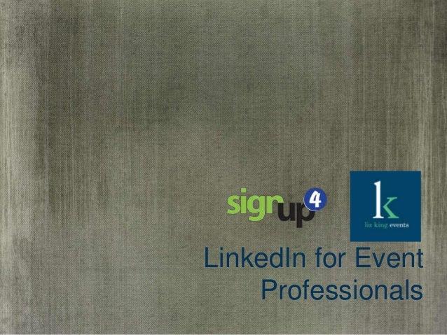 LinkedIn for Event Professionals