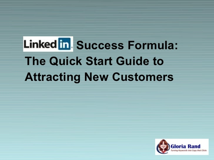 Success Formula:The Quick Start Guide toAttracting New Customers