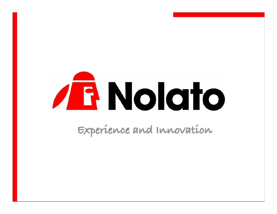 Nolato Group High tech developer and manufacturer of polymer systems and components.  Revenues in 2007: € 280 M No. of emp...