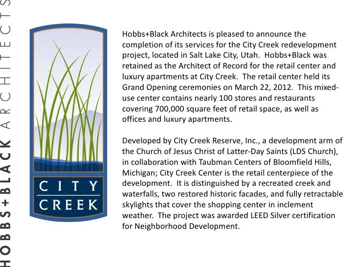 Hobbs+Black Architects is pleased to announce thecompletion of its services for the City Creek redevelopmentproject, locat...