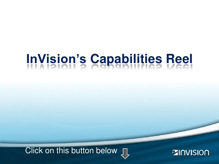 InVision's Capabilities Reel     Click on this button below