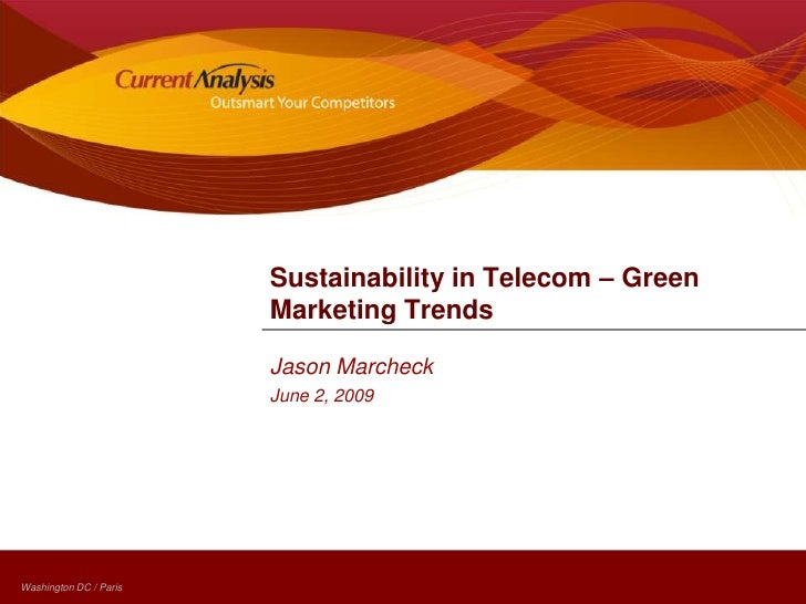 Sustainability in Telecom – Green Marketing Trends<br />Jason Marcheck<br />June 2, 2009<br />