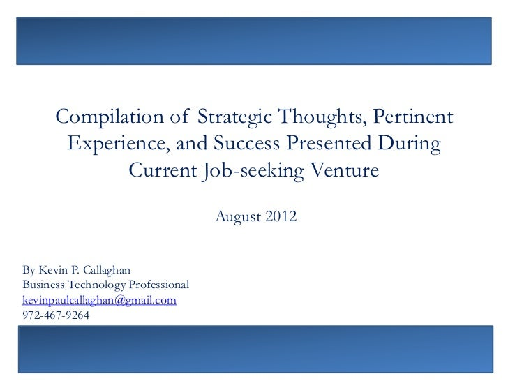 Compilation of Strategic Thoughts, Pertinent       Experience, and Success Presented During             Current Job-seekin...