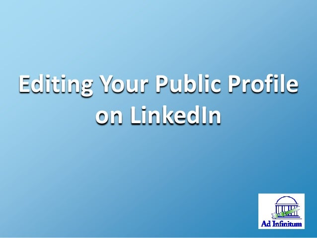 Editing Your Public Profile on LinkedIn