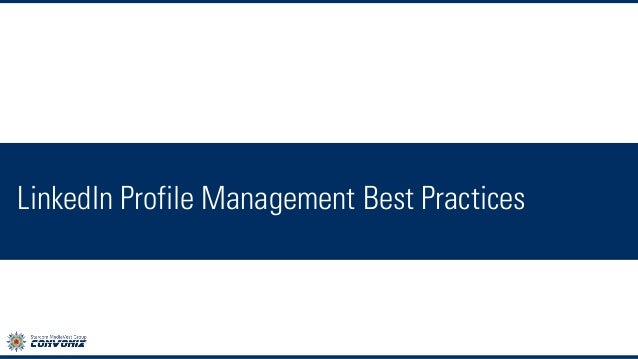 LinkedIn Profile Management Best Practices