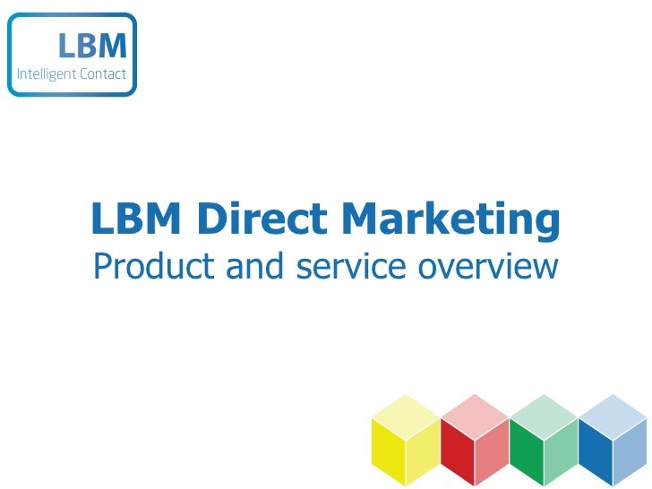 LBM Direct Marketing Product and service overview