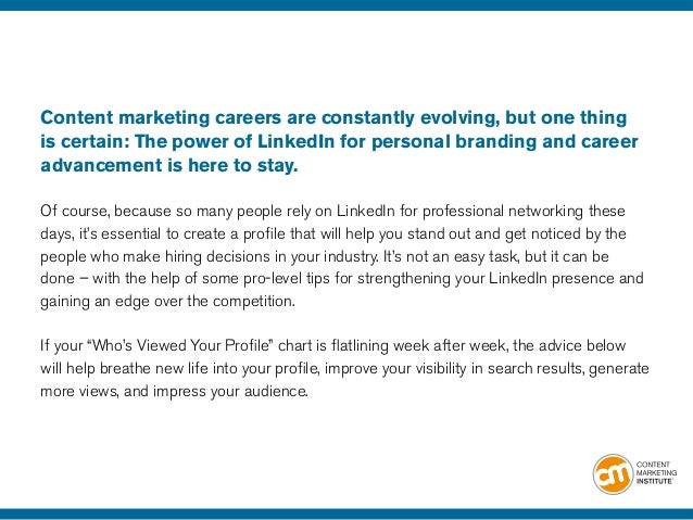 21 to advance your content marketing career profiletips 2 content marketing careers - How Linkedin May Help You Find A Job And Advance Your Career