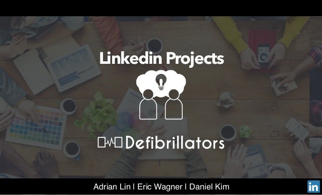 inAdrian Lin | Eric Wagner | Daniel Kim Linkedin Projects