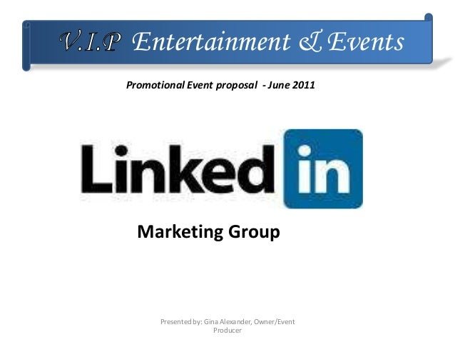 Entertainment & Events Marketing Group Promotional Event proposal - June 2011 Presented by: Gina Alexander, Owner/Event Pr...