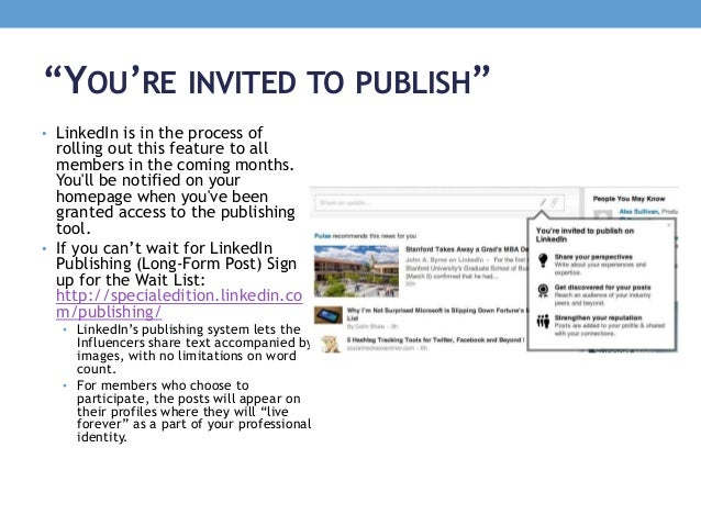 """""""YOU'RE INVITED TO PUBLISH"""" • LinkedIn is in the process of rolling out this feature to all members in the coming months. ..."""