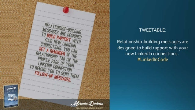 TWEETABLE: Relationship-building messages are designed to build rapport with your new LinkedIn connections. #LinkedInCode
