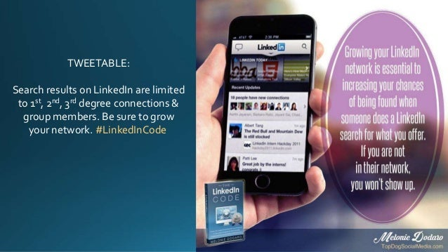 TWEETABLE: Search results on LinkedIn are limited to 1st, 2nd, 3rd degree connections & group members. Be sure to grow you...