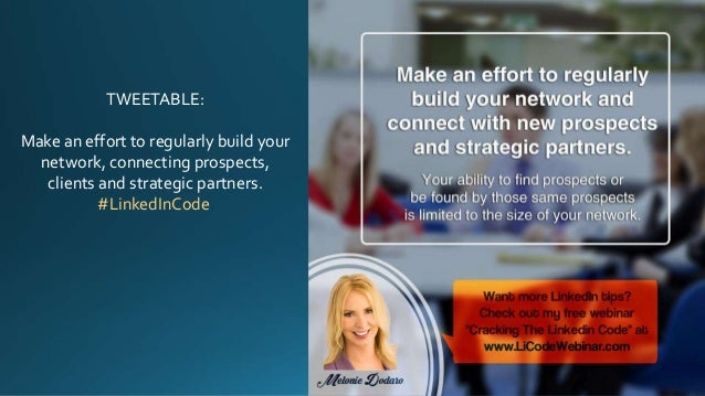 TWEETABLE: Make an effort to regularly build your network, connecting prospects, clients and strategic partners. #LinkedIn...