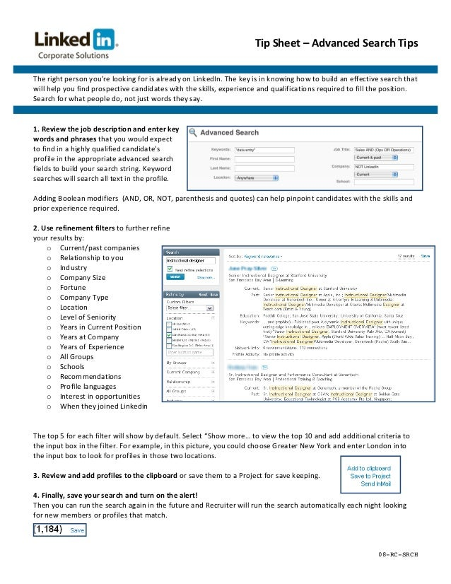 Tip Sheet – Advanced Search Tips The right person you're looking for is already on LinkedIn....