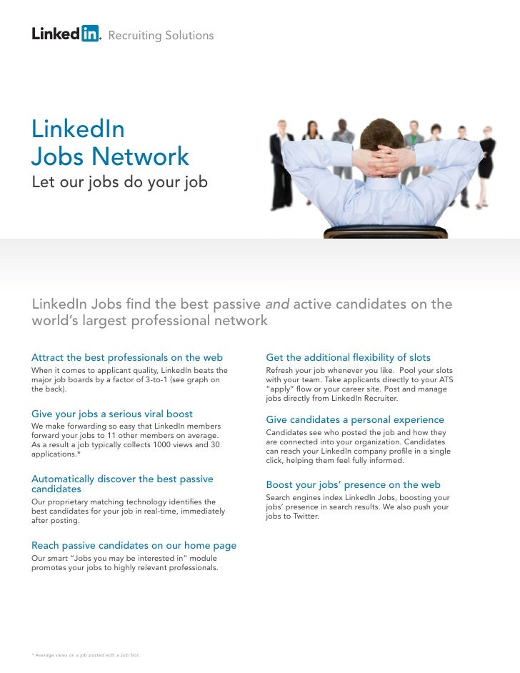Recruiting SolutionsLinkedInJobs NetworkLet our jobs do your jobLinkedIn Jobs nd the best passive and active candidates on...