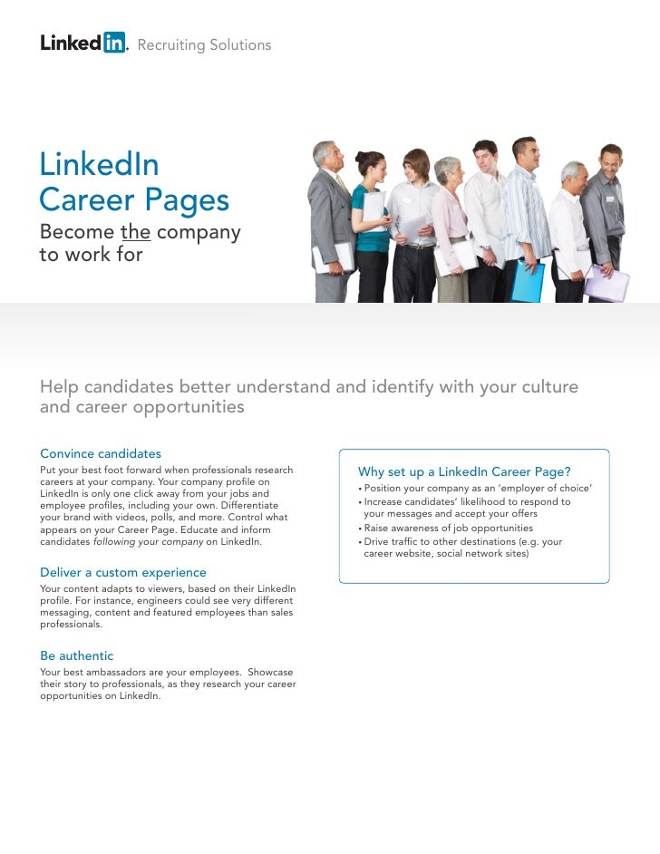Recruiting SolutionsLinkedInCareer PagesBecome the companyto work forHelp candidates better understand and identify with y...