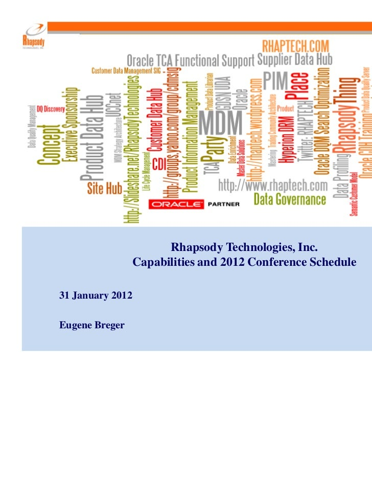 Rhapsody Technologies, Inc.                                      Capabilities and 2012 Conference Schedule          31 Jan...