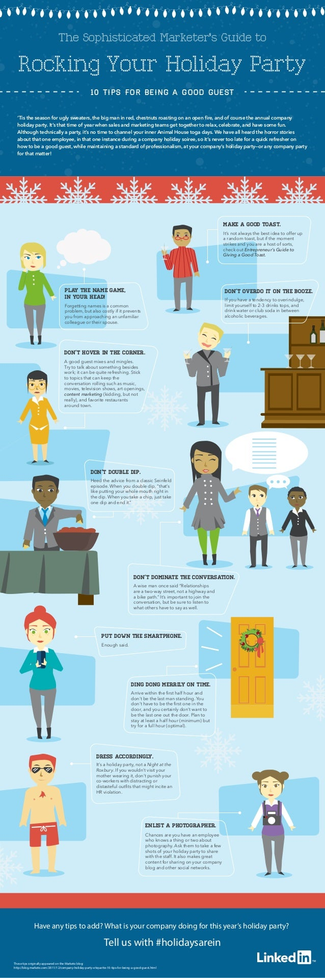 The Sophisticated Marketer's Guide to  Rocking Your Holiday Party  10 Tips for Being a Good Guest  'Tis the season for ugl...