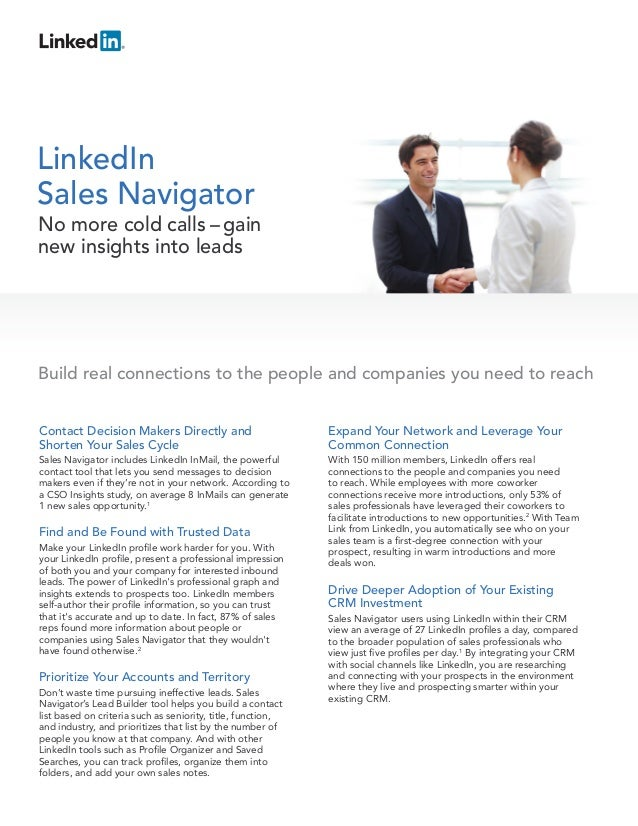 LinkedInSales NavigatorNo more cold calls – gainnew insights into leadsBuild real connections to the people and companies ...