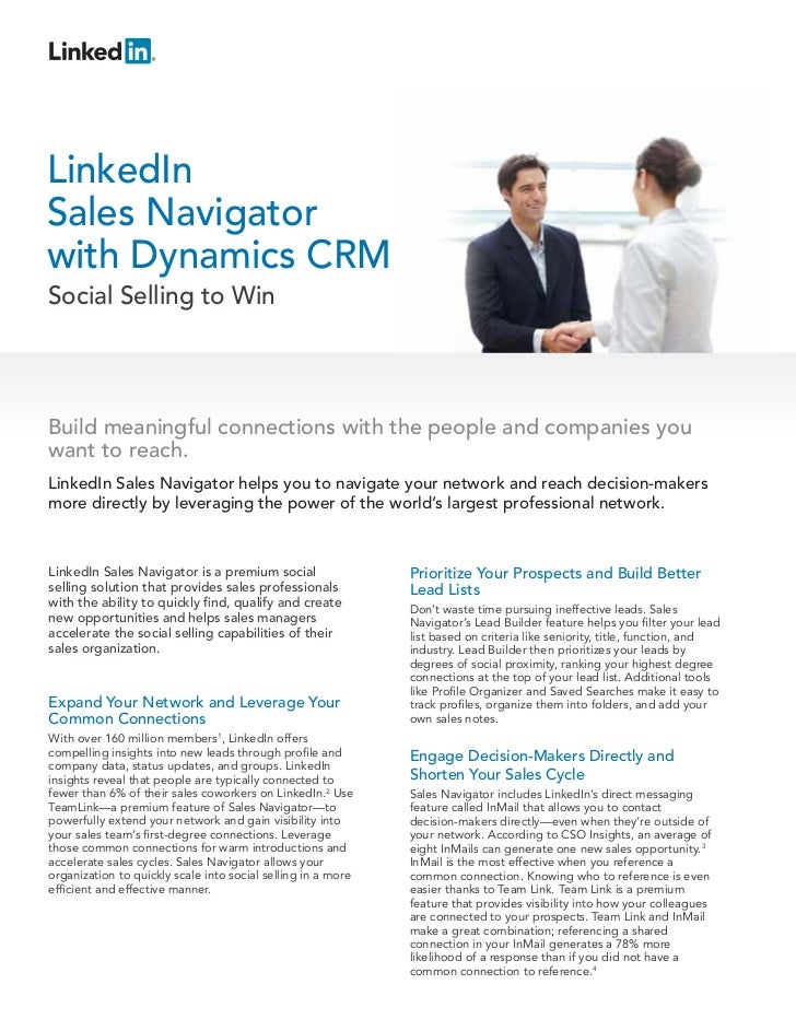 LinkedInSales Navigatorwith Dynamics CRMSocial Selling to WinBuild meaningful connections with the people and companies yo...