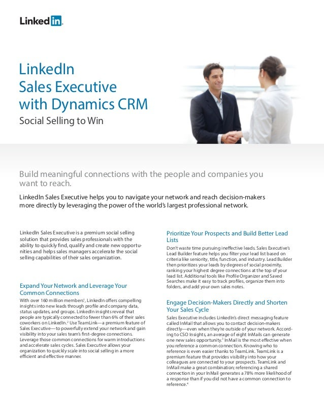 LinkedInSales Executivewith Dynamics CRMSocial Selling to WinExpand Your Network and Leverage YourCommon ConnectionsWith o...
