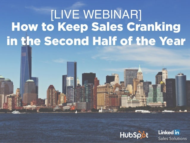 [LIVE WEBINAR] How to Keep Sales Cranking in the Second Half of the Year
