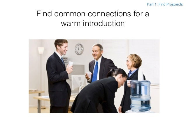 Find common connections for a warm introduction Part 1: Find Prospects