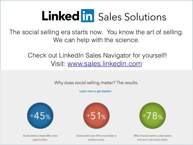 The social selling era starts now. You know the art of selling. We can help with the science.   Check out LinkedIn Sales...