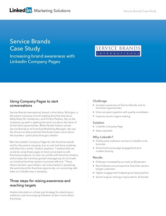 Marketing Solutions  Service Brands Case Study  Service Brands Case Study Increasing brand awareness with LinkedIn Company...