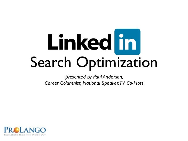 Search Optimization           presented by Paul Anderson,  Career Columnist, National Speaker,TV Co-Host