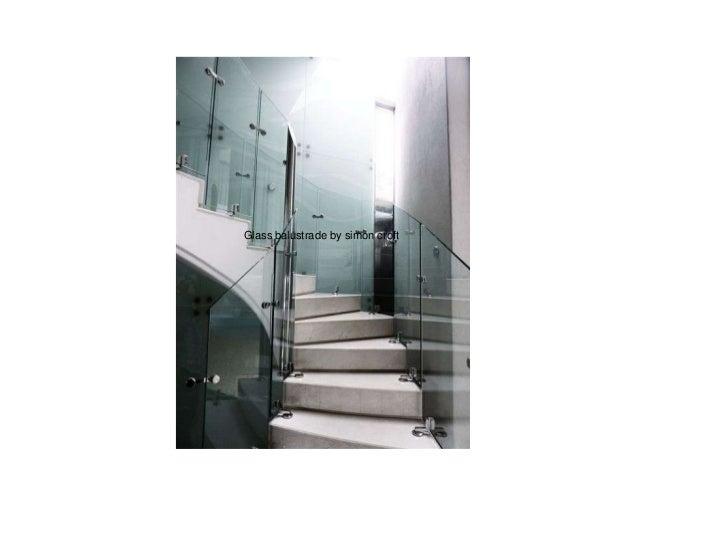 Glass balustrade by simon croft