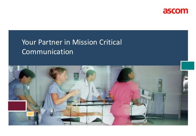 Your Partner in Mission Critical Communication