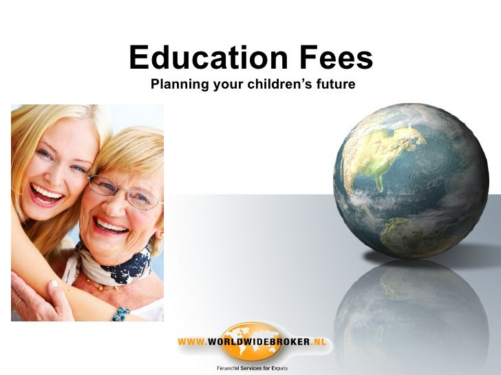Education Fees  Planning your children's future