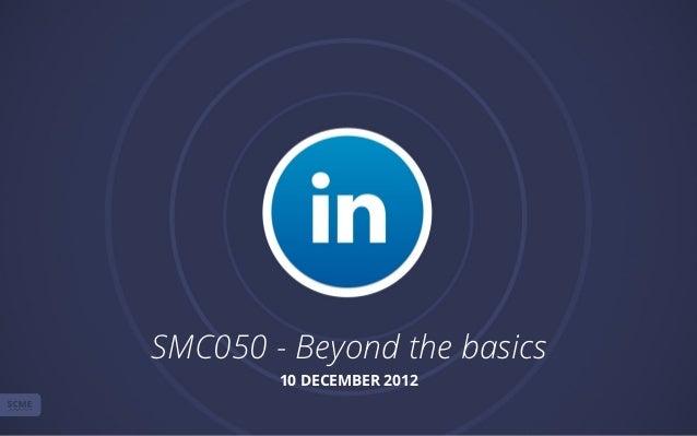 SMC050 - Beyond the basics        10 DECEMBER 2012