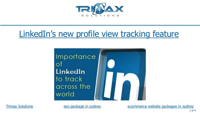LinkedIn's new profile view tracking feature  Trimax Solutions  seo package in sydney  ecommerce website packages in sydne...