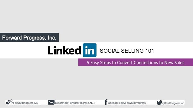 Linked in Social Selling 5 Easy Steps to Convert Connections to New …