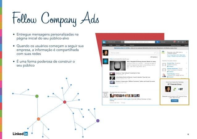 6 • Entregue mensagens personalizadas na página inicial do seu público-alvo • Quando os usuários começam a seguir sua empr...