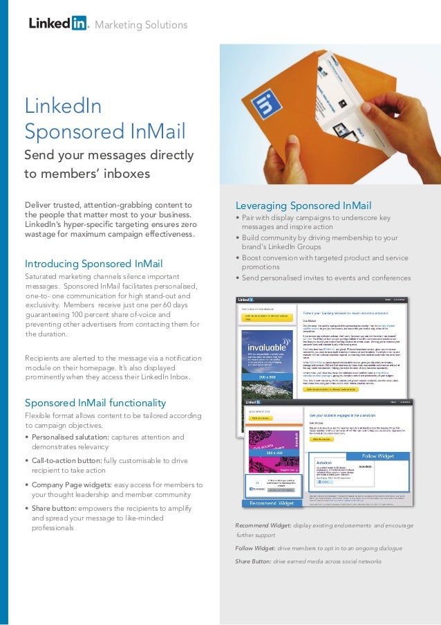 LinkedIn Sponsored InMail Deliver valuable content to the most personal of LinkedIn channels – our members' Inbox Introduc...