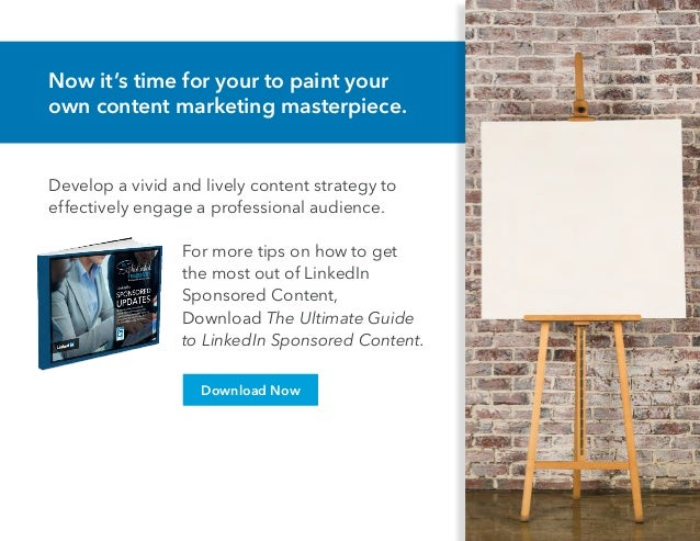 Now it's time for your to paint your own content marketing masterpiece. Develop a vivid and lively content strategy to eff...