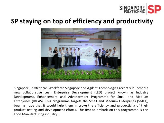 Singapore Polytechnic, Workforce Singapore and Agilent Technologies recently launched a new collaborative Lean Enterprise ...